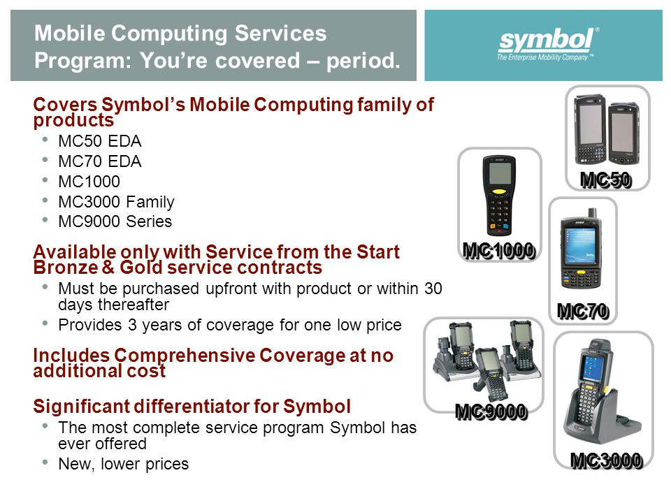 Mobile Computing Services Program: You're covered – period.