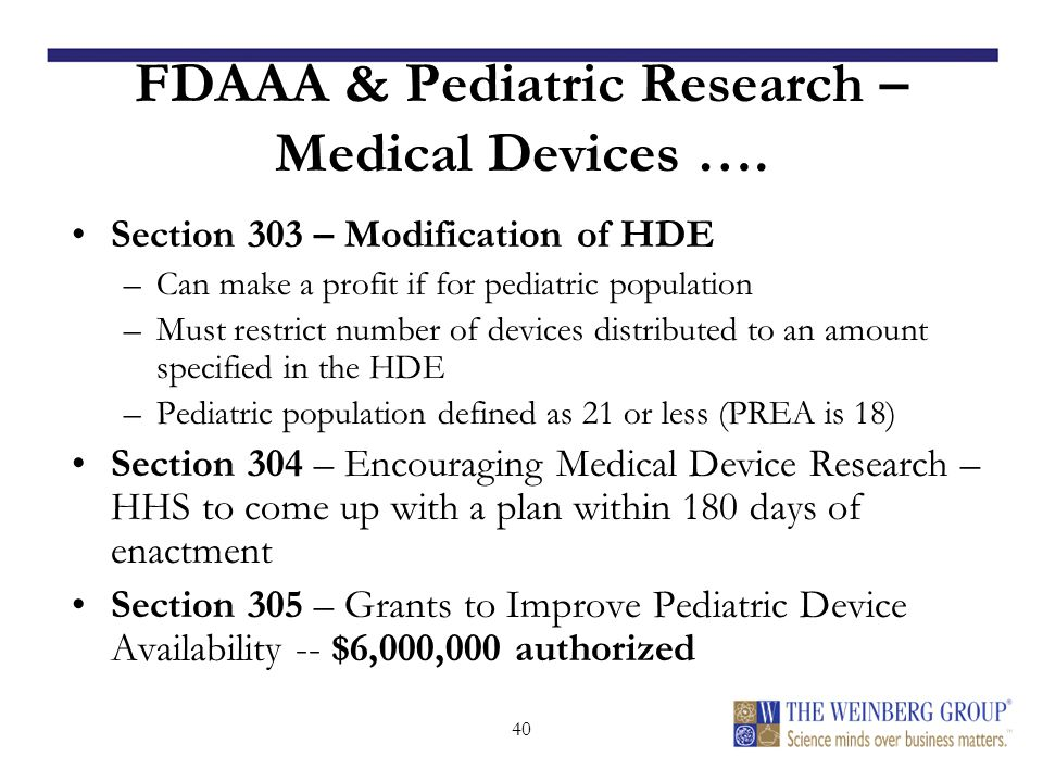40 FDAAA & Pediatric Research – Medical Devices ….