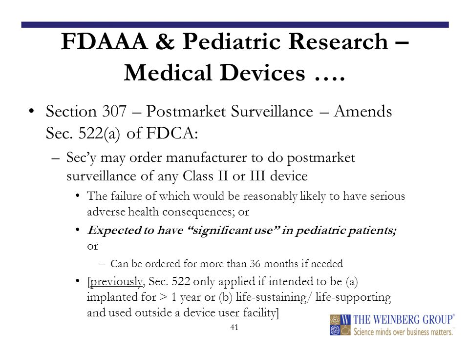 41 FDAAA & Pediatric Research – Medical Devices ….