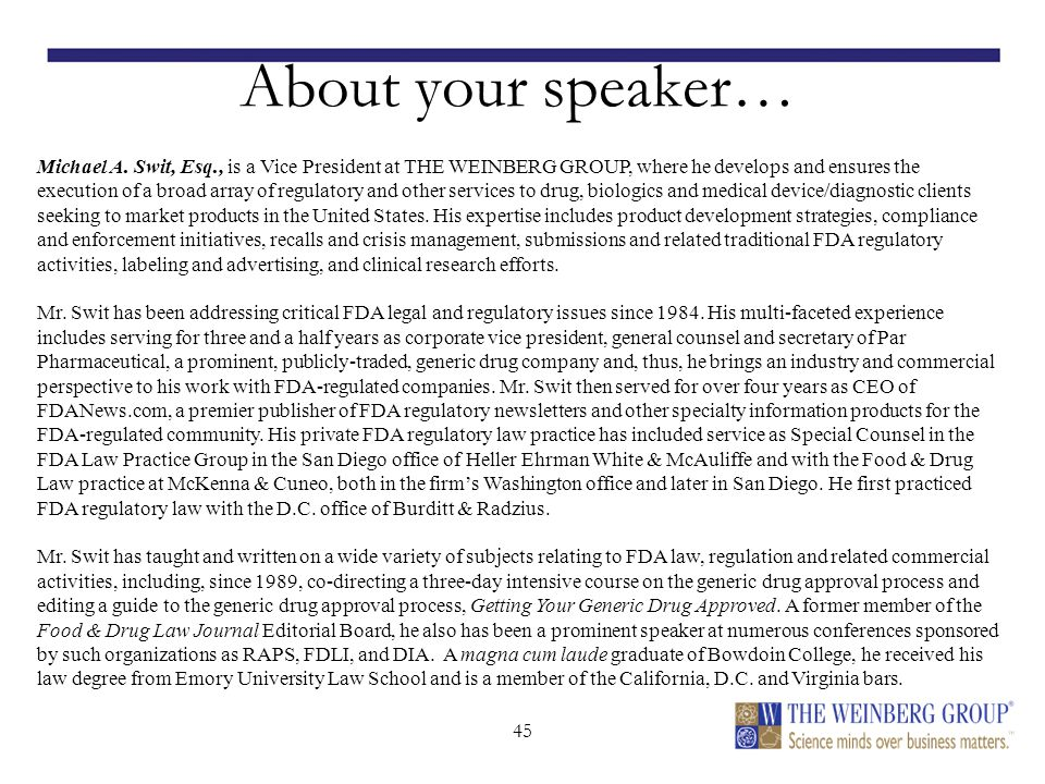 45 About your speaker… Michael A.