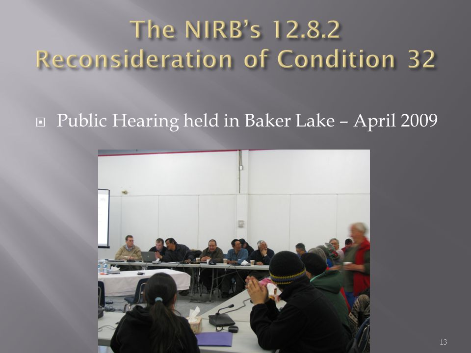  Public Hearing held in Baker Lake – April 2009 13