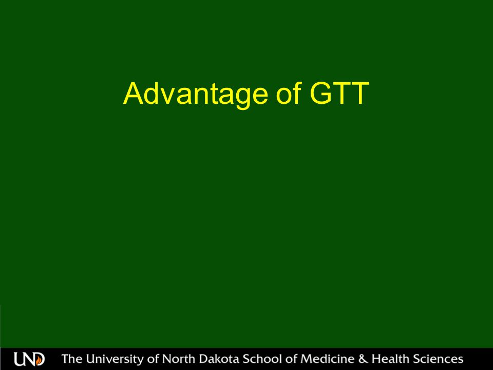 Advantage of GTT