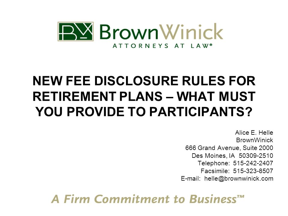 NEW FEE DISCLOSURE RULES FOR RETIREMENT PLANS – WHAT MUST YOU PROVIDE TO PARTICIPANTS.