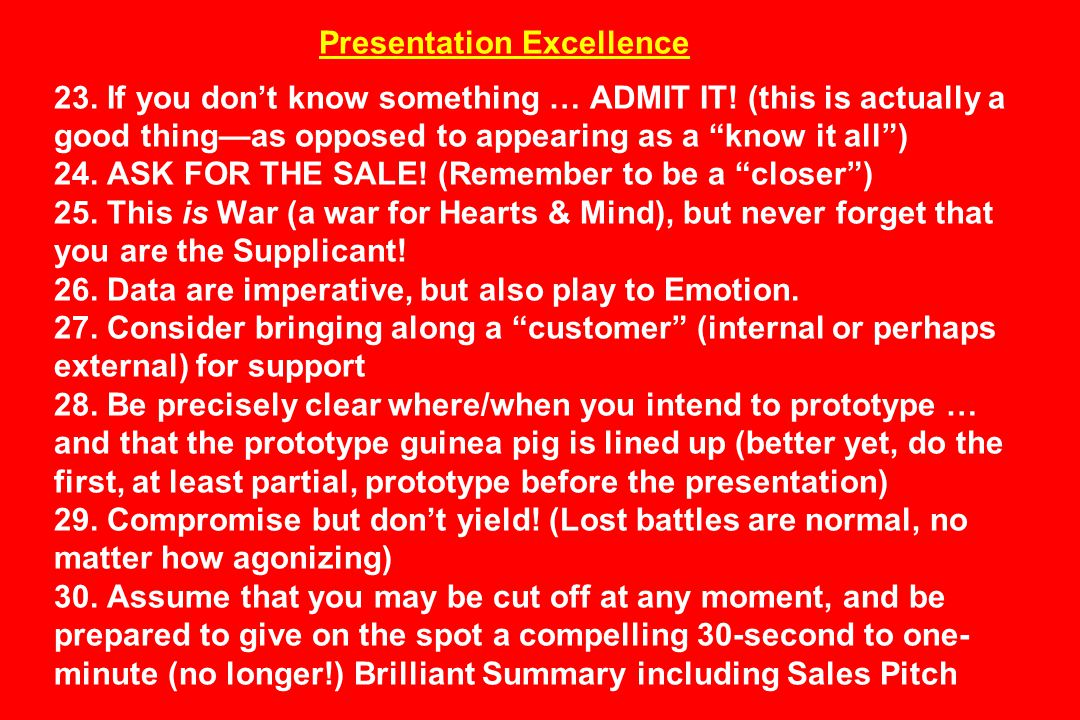 Presentation Excellence 23.If you don't know something … ADMIT IT.