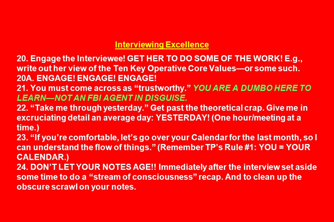 Interviewing Excellence 20.Engage the Interviewee.