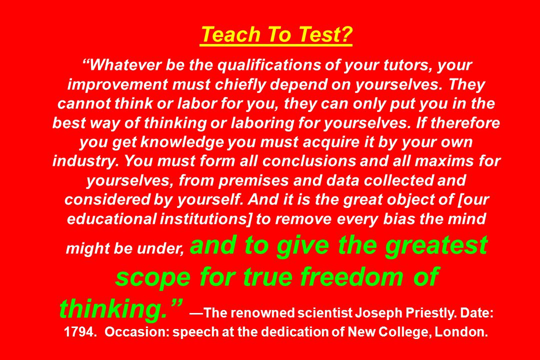 Teach To Test.