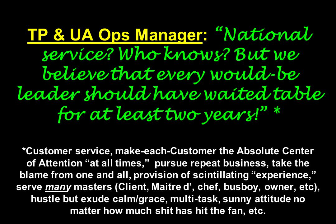 TP & UA Ops Manager: National service. Who knows.