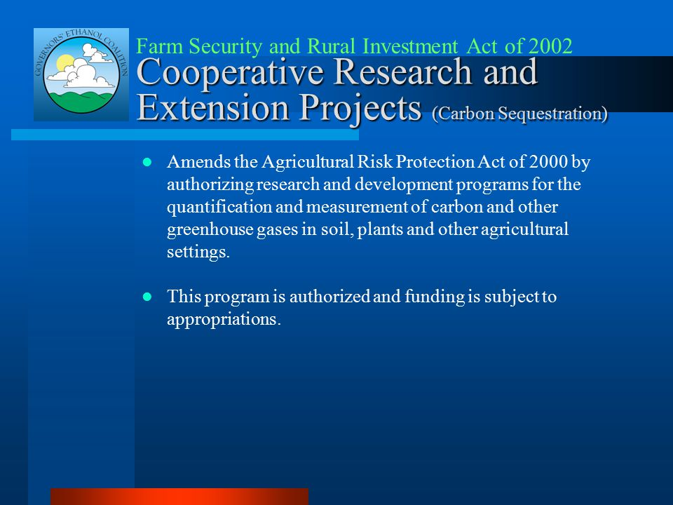 Cooperative Research and Extension Projects (Carbon Sequestration) Amends the Agricultural Risk Protection Act of 2000 by authorizing research and dev