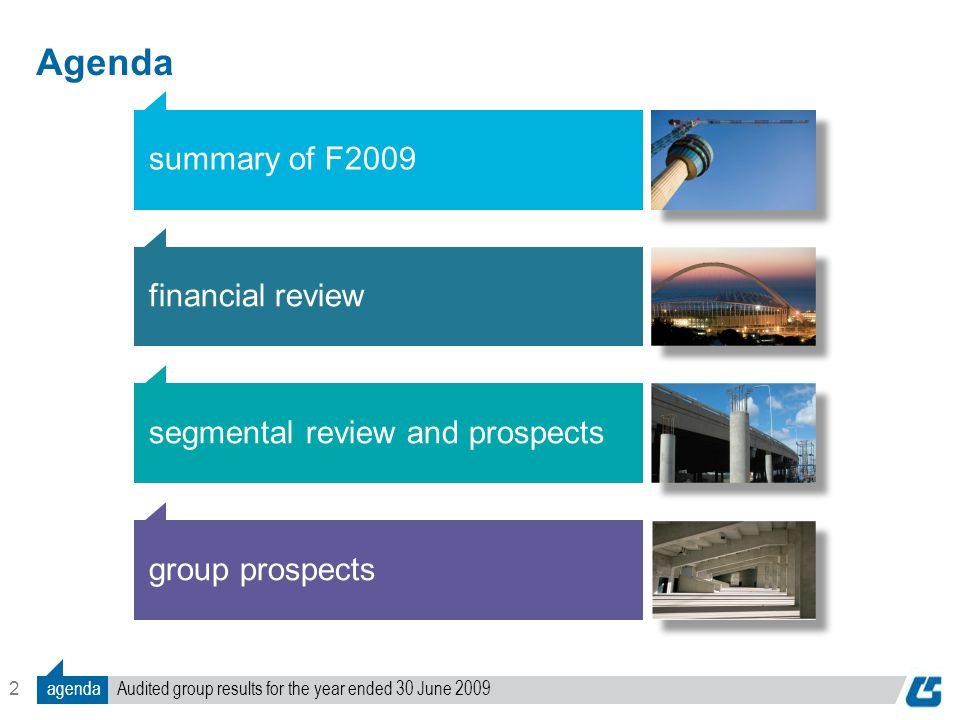 2 Agenda summary of F2009 financial review segmental review and prospects group prospects Audited group results for the year ended 30 June 2009agenda