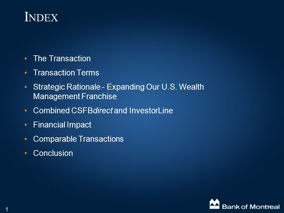 1 The Transaction Transaction Terms Strategic Rationale - Expanding Our U.S. Wealth Management Franchise Combined CSFBdirect and InvestorLine Financia