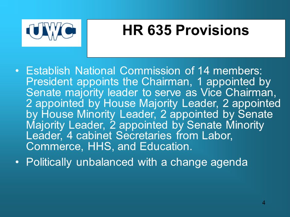 Establish National Commission of 14 members: President appoints the Chairman, 1 appointed by Senate majority leader to serve as Vice Chairman, 2 appointed by House Majority Leader, 2 appointed by House Minority Leader, 2 appointed by Senate Majority Leader, 2 appointed by Senate Minority Leader, 4 cabinet Secretaries from Labor, Commerce, HHS, and Education.