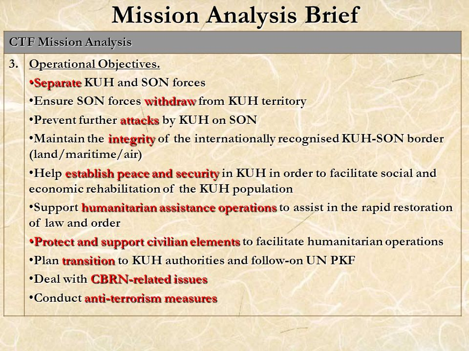 Mission Analysis Brief CTF Mission Analysis 3. Operational Objectives.
