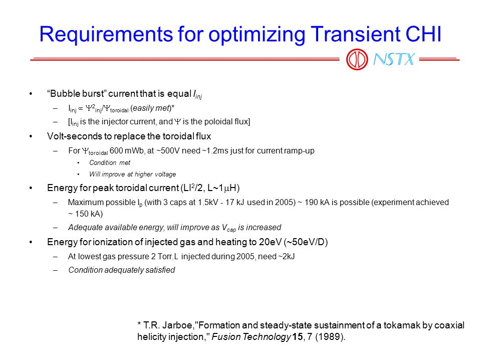"""Requirements for optimizing Transient CHI """"Bubble burst"""" current that is equal I inj –I inj   2 inj /  toroidal (easily met)* –[I inj is the inject"""