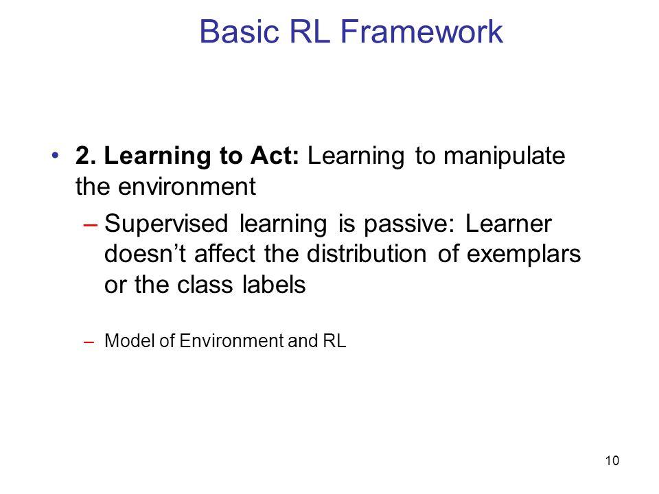 10 Basic RL Framework 2.