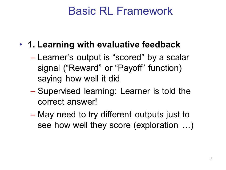 7 Basic RL Framework 1.