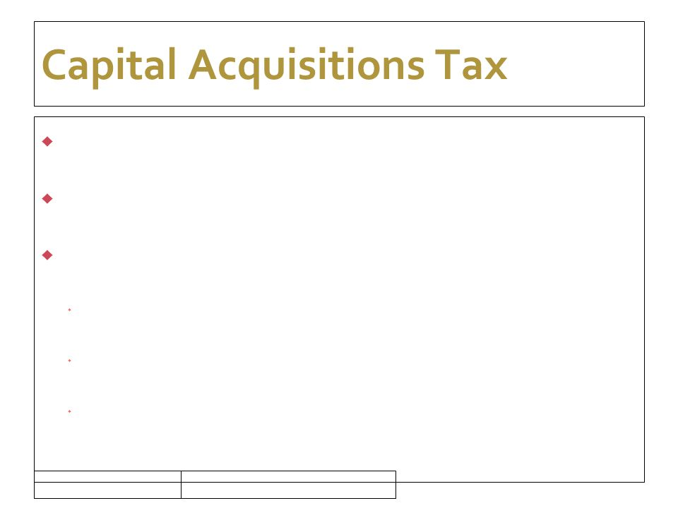 16/09/10 Capital Acquisitions Tax  Gift Splitting  3 yr restriction  Prevents transfers to avail of higher thresholds  Grandfather  Son  Grandson
