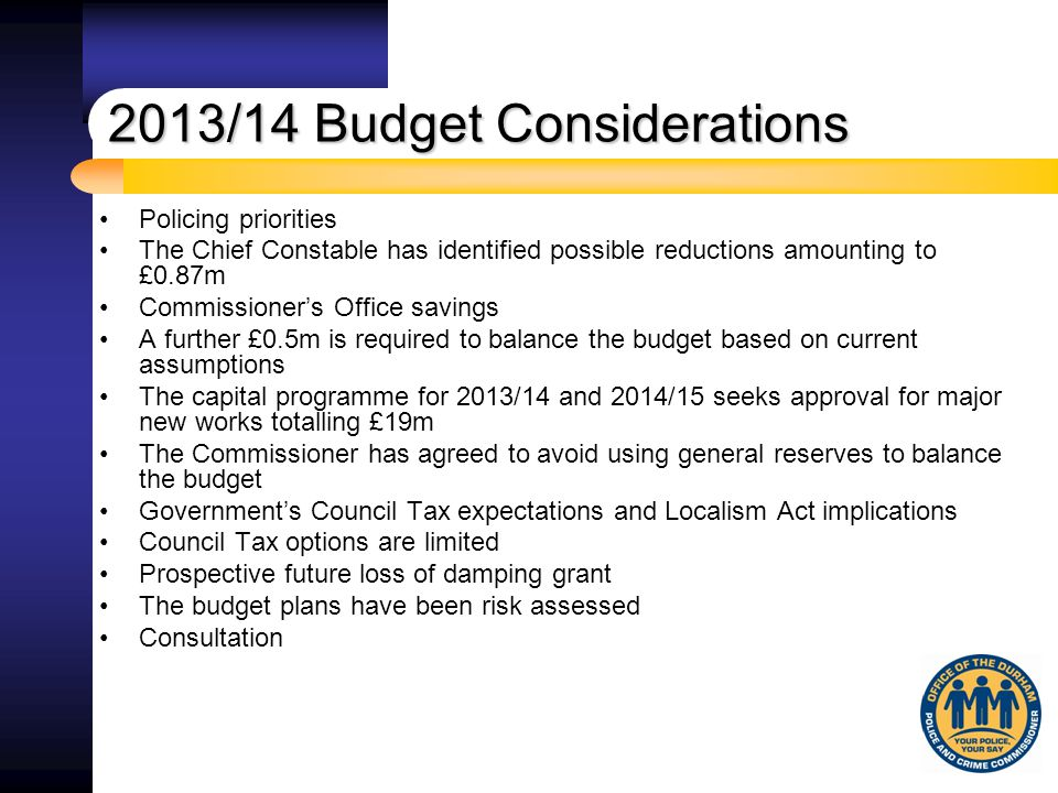 If the Council Tax is set at 0% increase, further savings of £0.25m will be required in 2013/14 and 2014/15 and £0.50m every year thereafter.