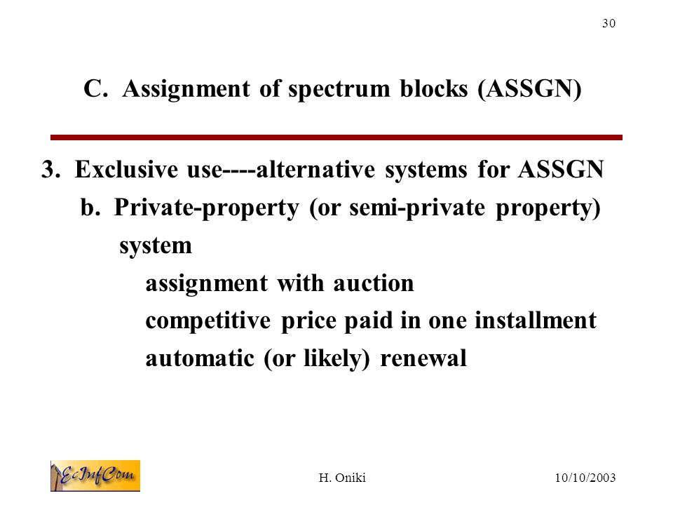 10/10/2003H.Oniki 30 C. Assignment of spectrum blocks (ASSGN) 3.