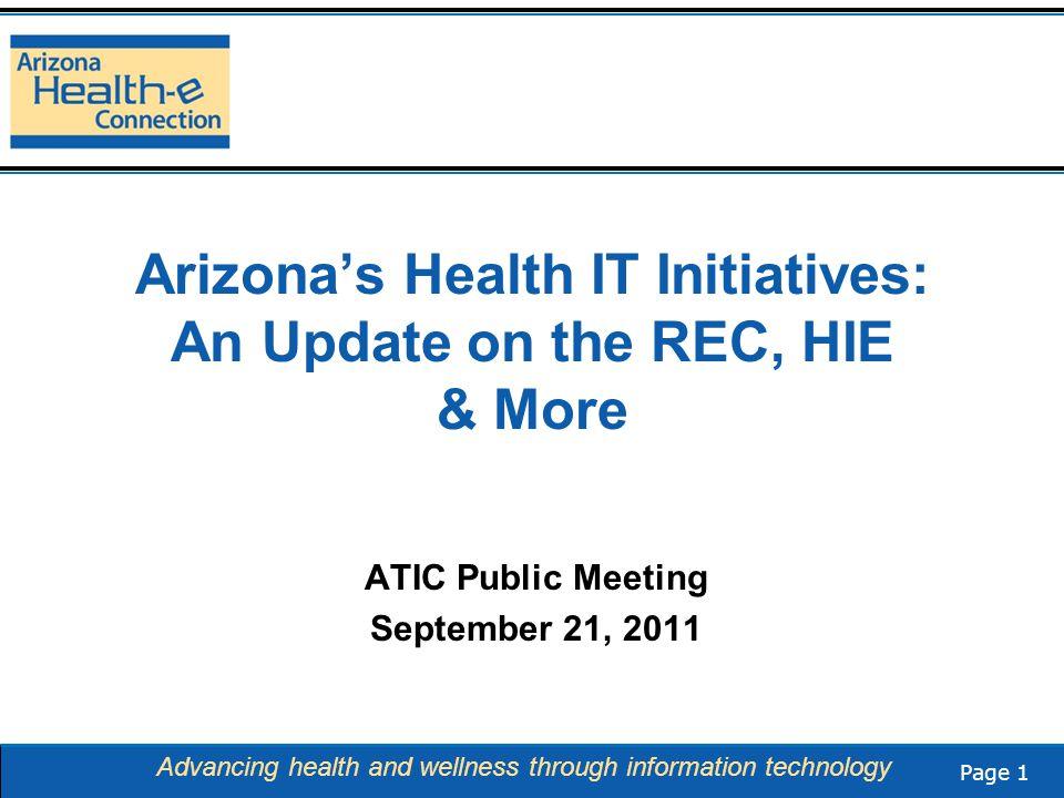 Page 22 Advancing health and wellness through information technology New REC Website www.arizonarec.org www.arizonarec.org