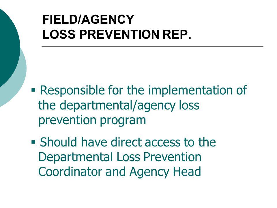 FIELD/AGENCY LOSS PREVENTION REP.