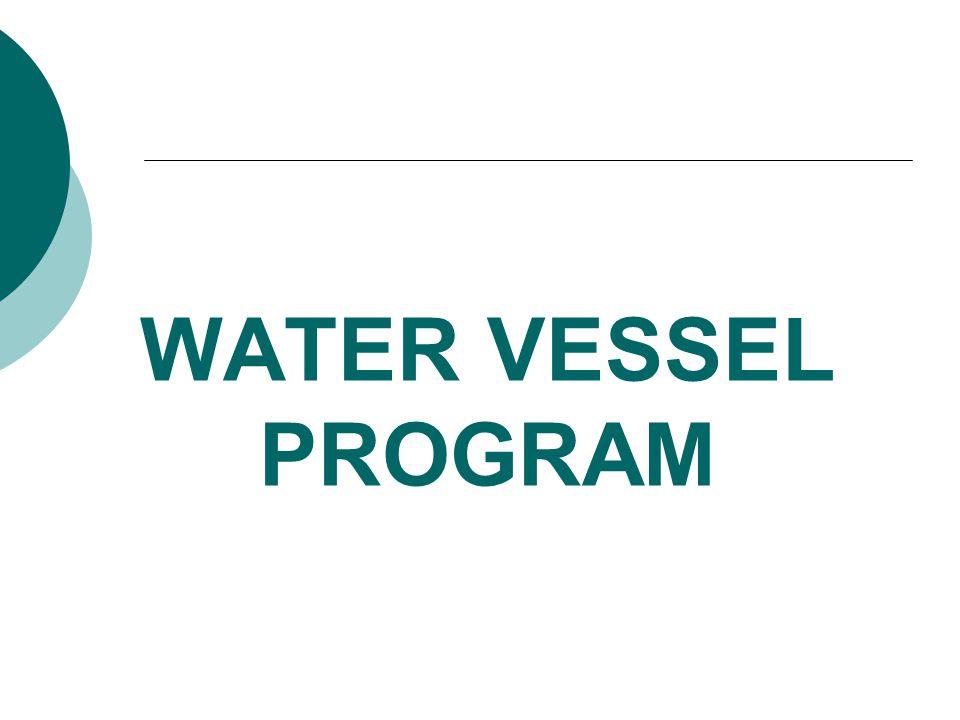 WATER VESSEL PROGRAM