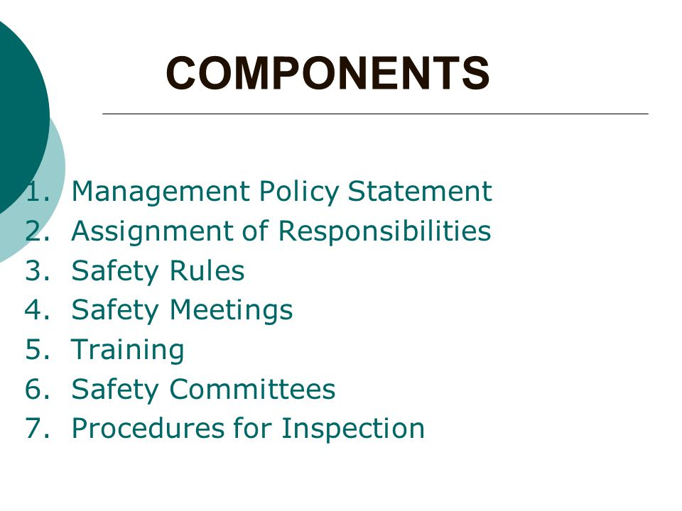 EMPLOYEE  Works in accordance with accepted safety practices  Reports unsafe conditions and practices  Observes safety rules and regulations  Makes safety suggestions  Serves on safety committees