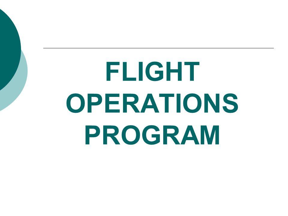 FLIGHT OPERATIONS PROGRAM