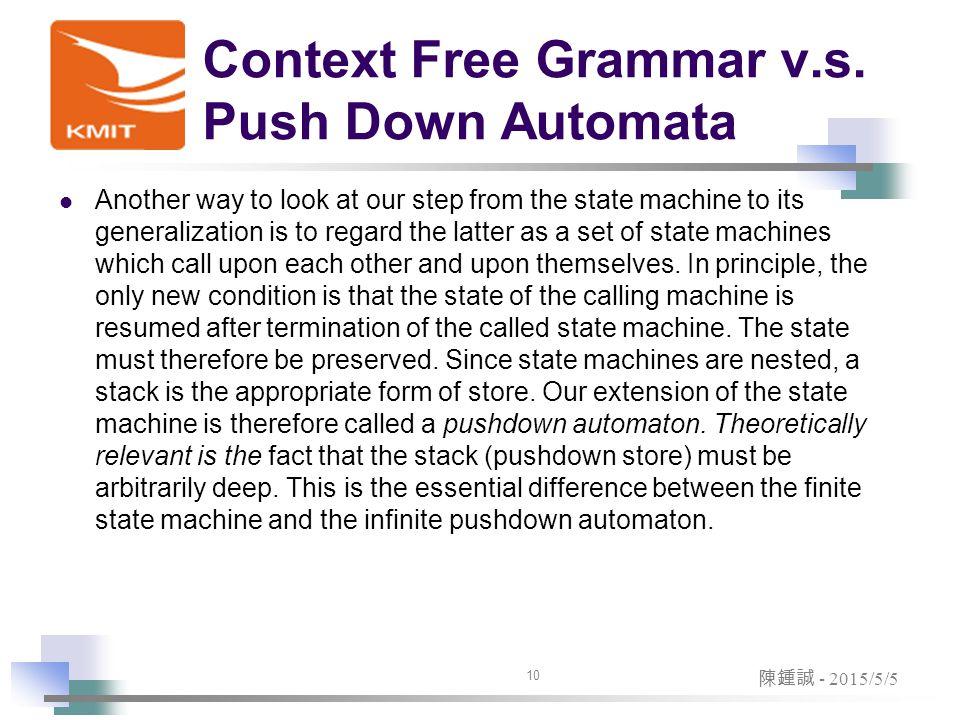 Context Free Grammar v.s.
