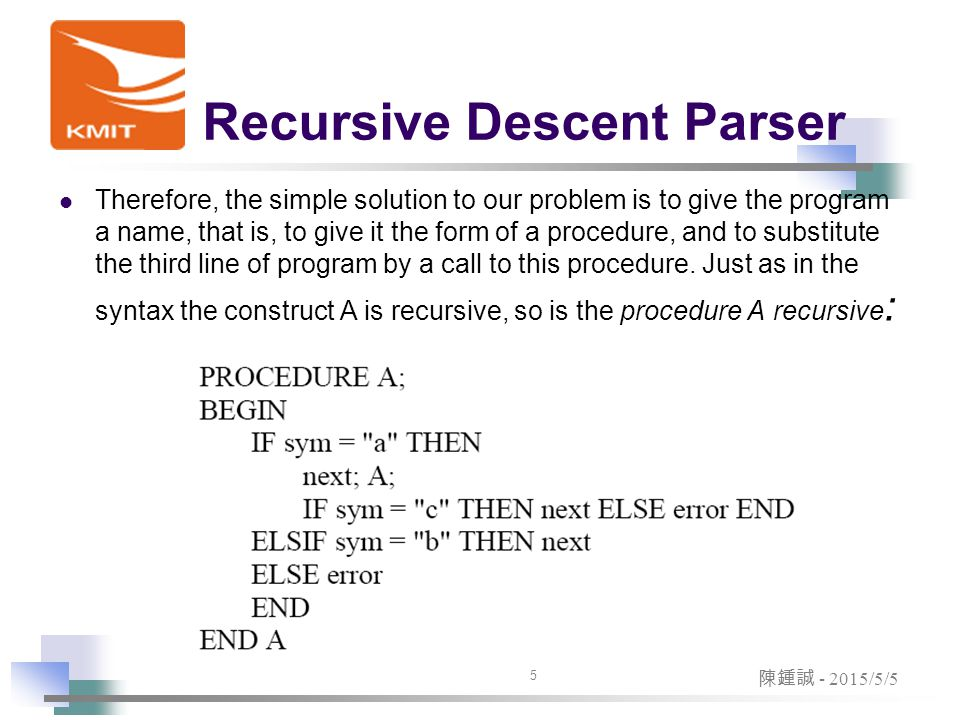 Recursion for Parsing The necessary extension of the set of translation rules is extremely simple.