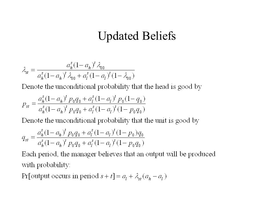 Implications for Resource Allocation In order to connect the manager's beliefs to testable predictions about resource allocation, I assume: The Resources Assumption: Assume that the amount of resources that the manager allocates to the unit is increasing in his belief about the likelihood that output occurs