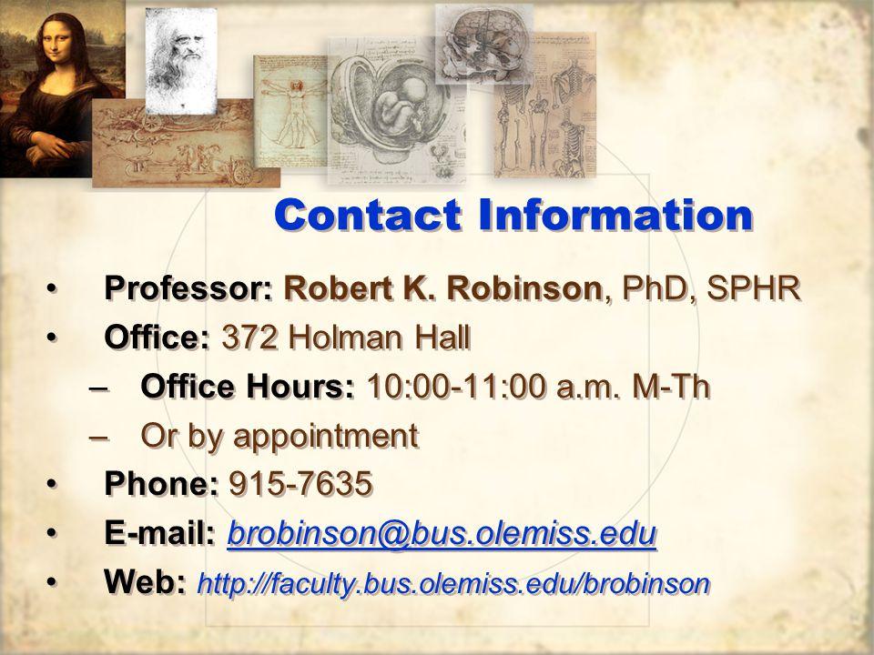 Contact Information Professor: Robert K.