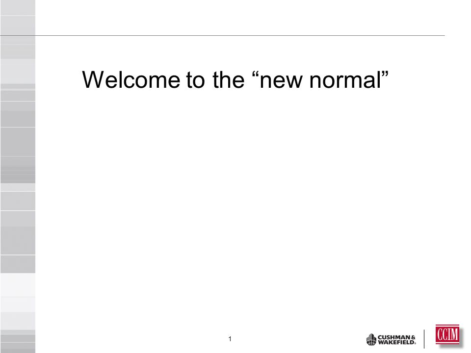 1 Welcome to the new normal