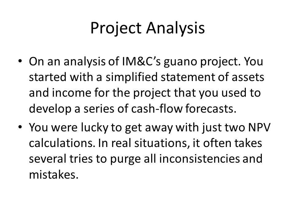 Project Analysis On an analysis of IM&C's guano project.