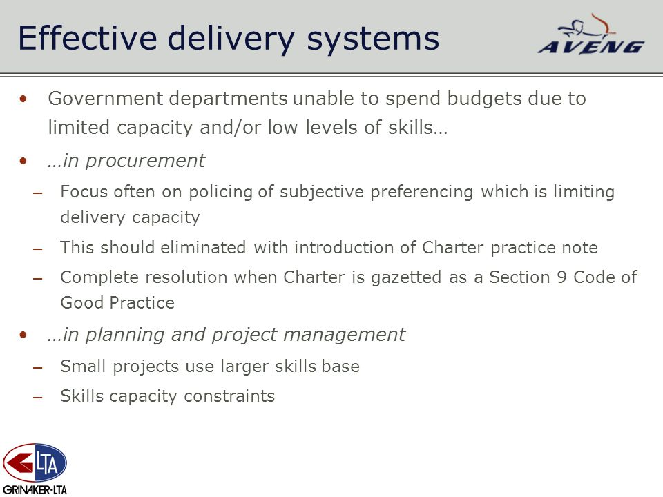 Government departments unable to spend budgets due to limited capacity and/or low levels of skills… …in procurement – Focus often on policing of subje