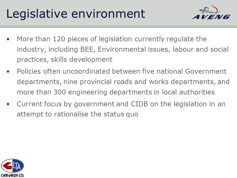 More than 120 pieces of legislation currently regulate the industry, including BEE, Environmental issues, labour and social practices, skills developm