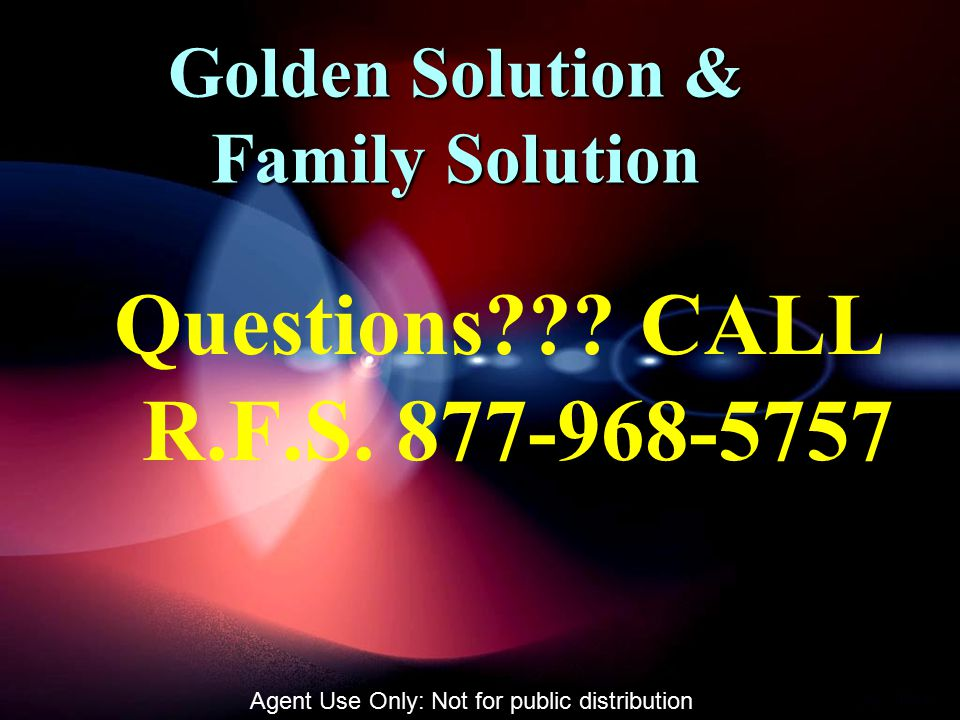Golden Solution & Family Solution Questions . CALL R.F.S.