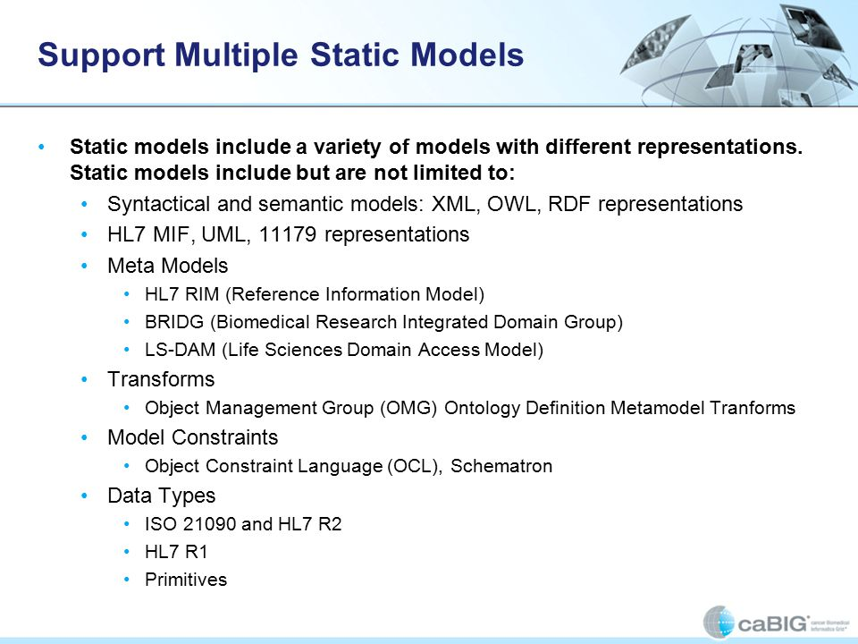 Support Multiple Static Models Static models include a variety of models with different representations.