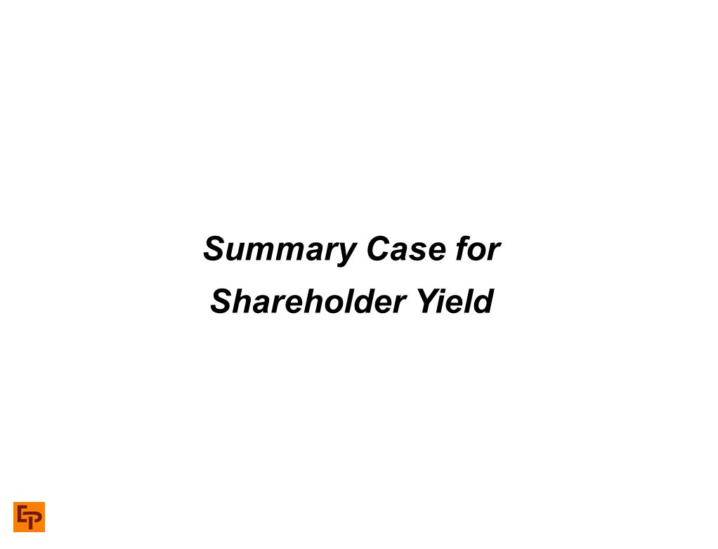 Summary Case for Shareholder Yield
