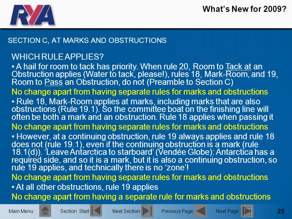 25 What's New for 2009. SECTION C, AT MARKS AND OBSTRUCTIONS WHICH RULE APPLIES.