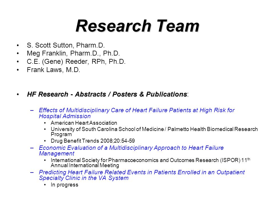 Research Team S. Scott Sutton, Pharm.D. Meg Franklin, Pharm.D., Ph.D.