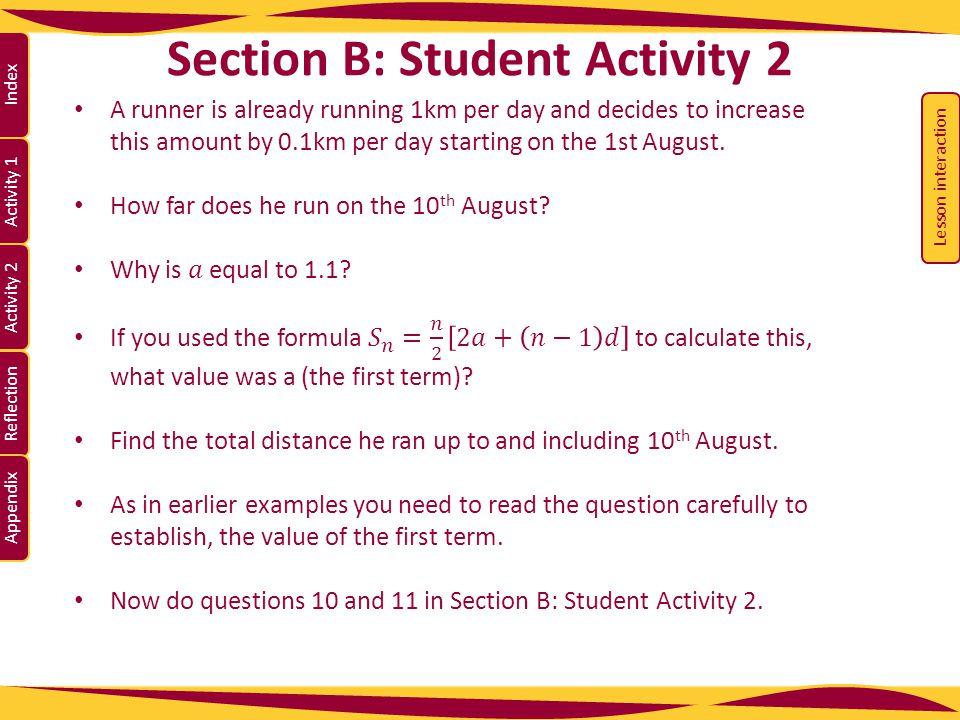 Activity 1 Activity 2 Index Reflection Appendix Section B: Student Activity 2 10.