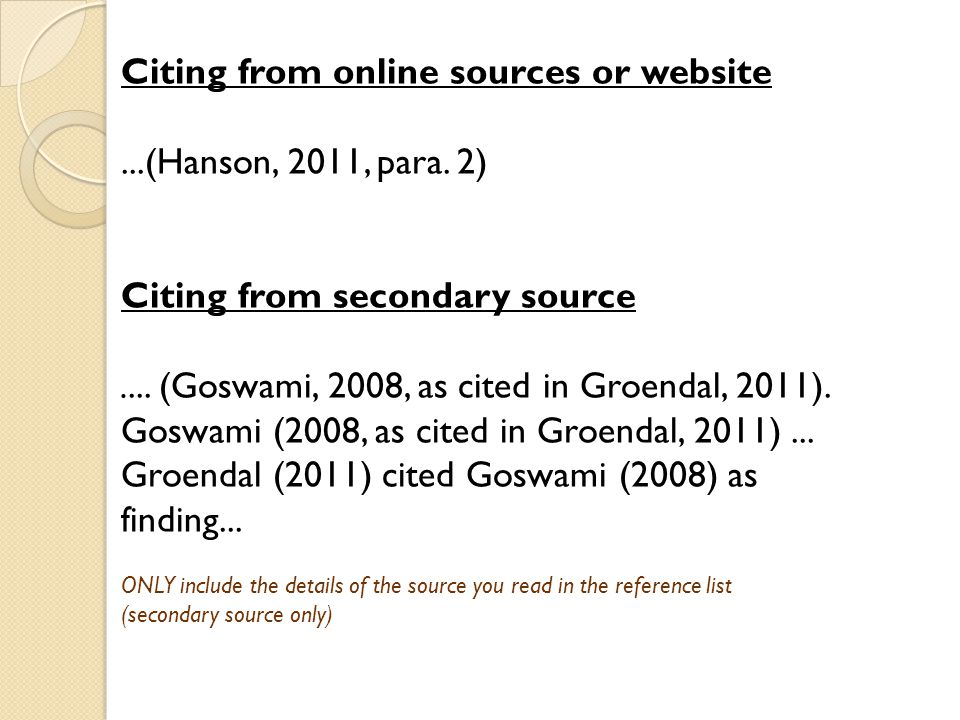 Citing from online sources or website...(Hanson, 2011, para.