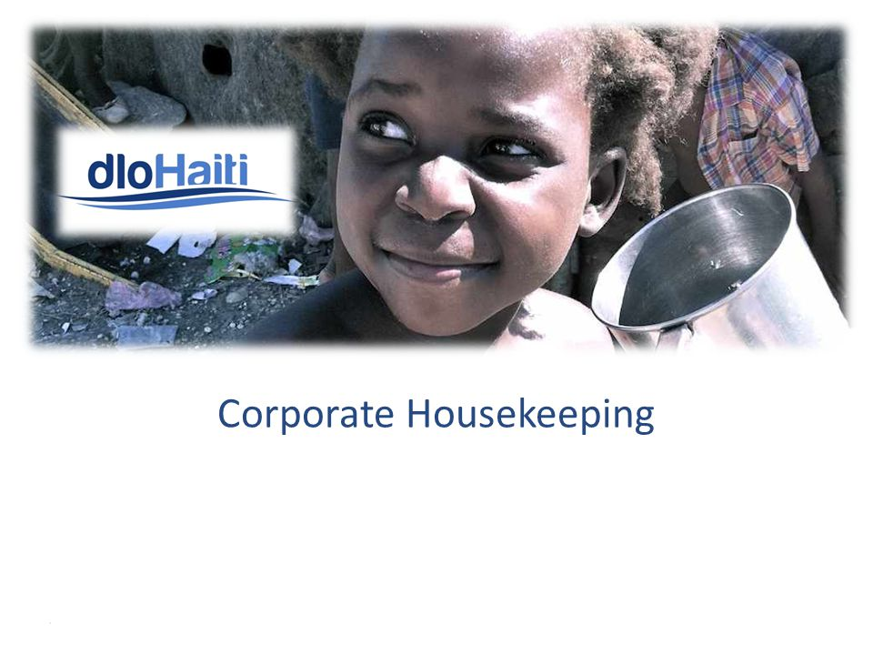 Market-Based Solution for Clean and Affordable Drinking Water in Haiti Corporate Housekeeping