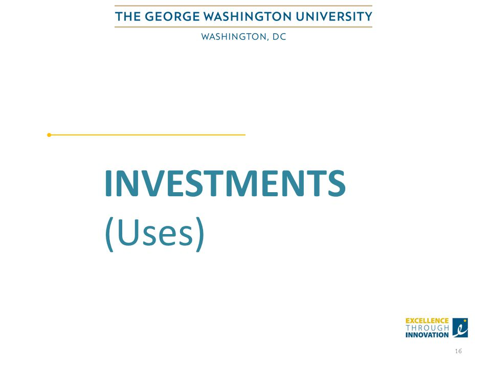 INVESTMENTS (Uses) 16