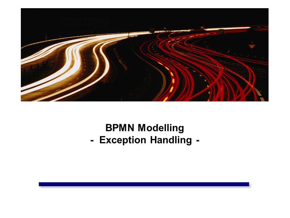 BPMN Modelling - Exception Handling -