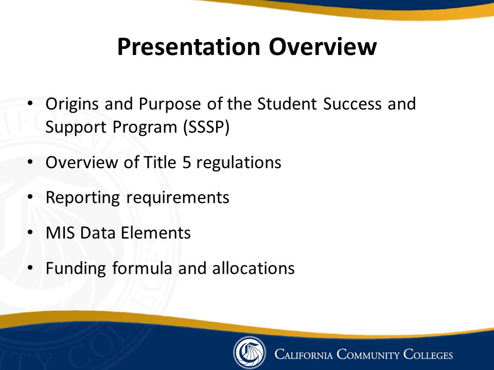 Presentation Overview (continued) Student Equity Planning – Debra Sheldon, Chancellor's Office, Student Services and Special Programs division Statewide Technology Projects – Bonnie Edwards, Chancellor's Office, Technology, Research and Information Systems division Priority Enrollment Awareness Campaign – Melissa Conner, Foundation for California Community Colleges