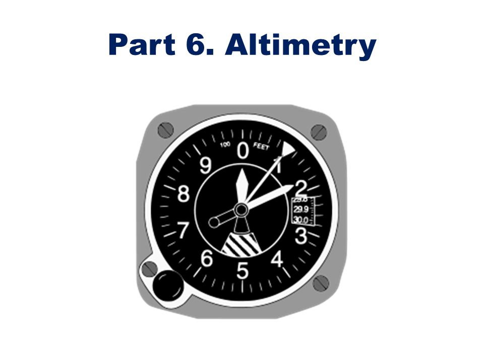 Altimeters are fitted with a digital subscale, that is set by a rotating knob to indicate the pressure datum above which the altimeter is operating.