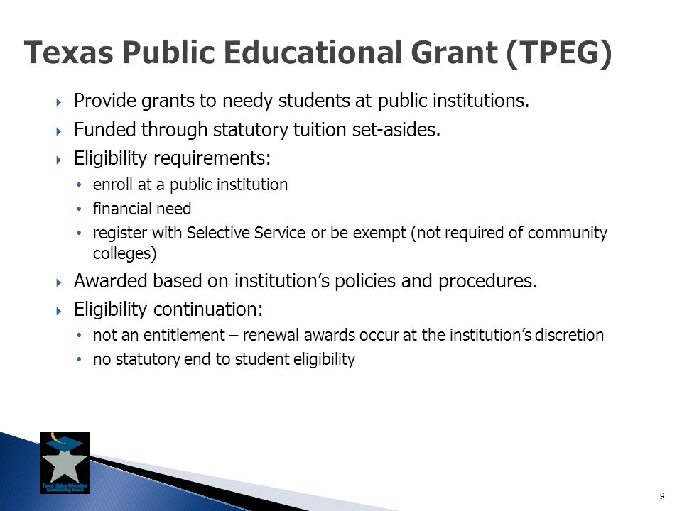  Provide grants to needy students at public institutions.