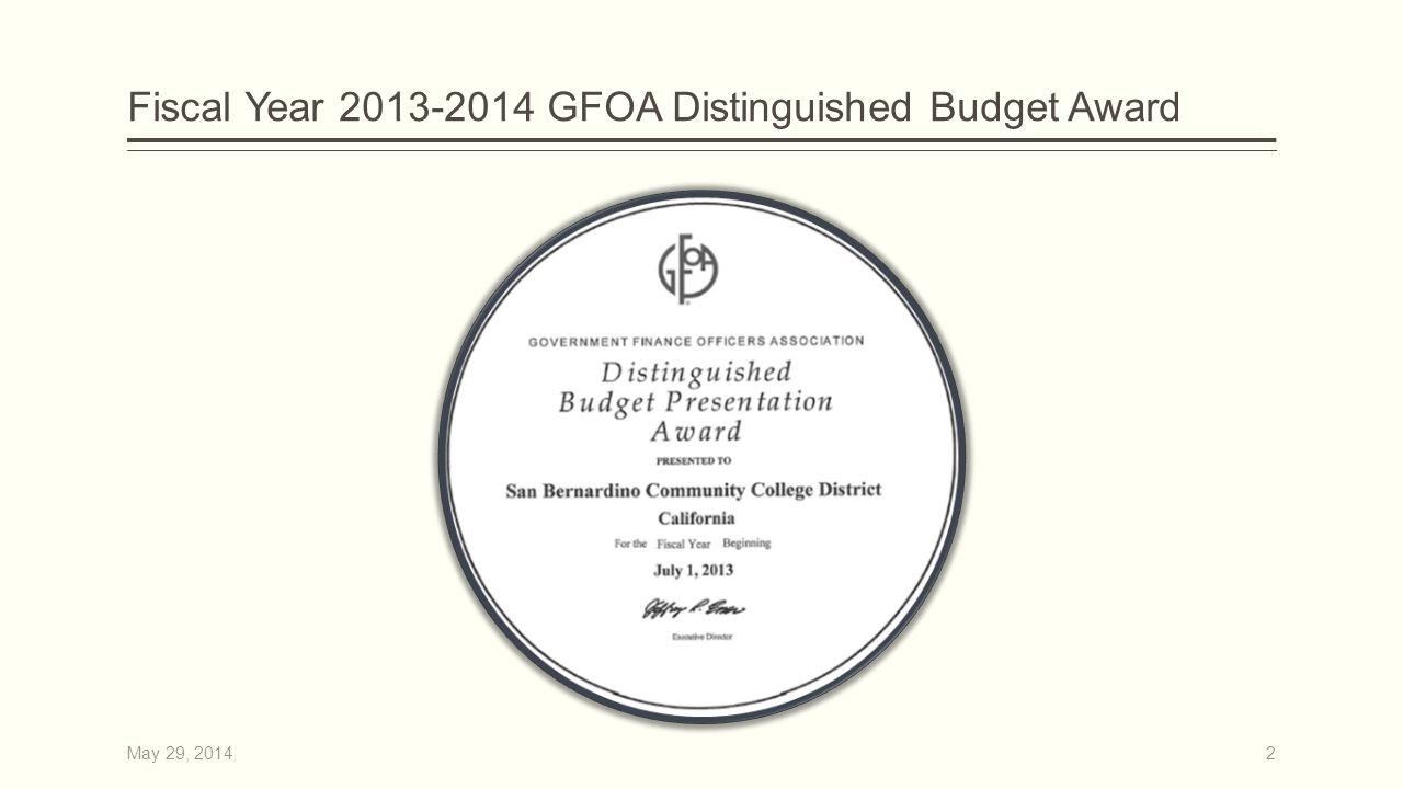 Fiscal Year 2013-2014 GFOA Distinguished Budget Award 2May 29, 2014