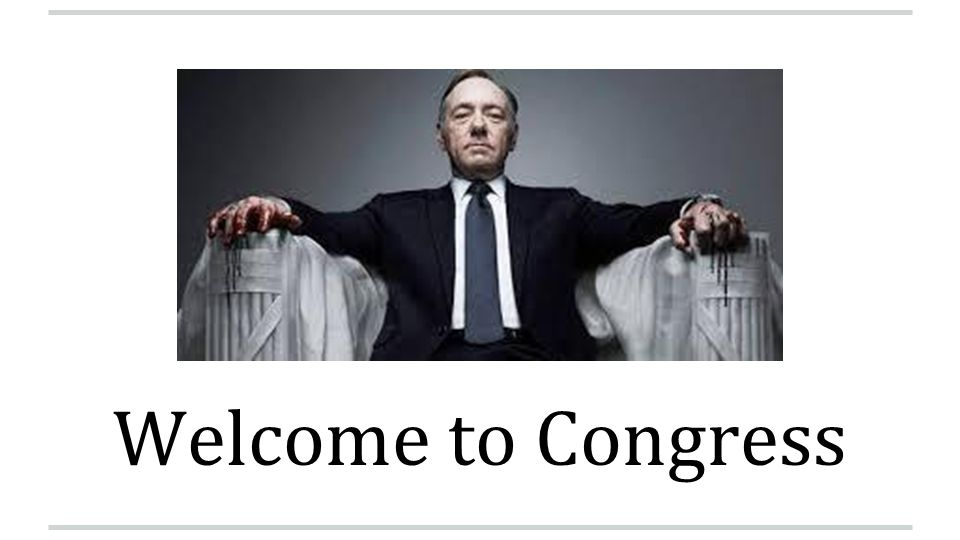 Welcome to Congress